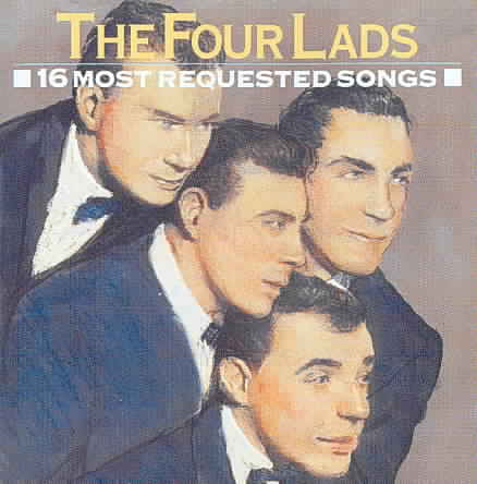 16 MOST REQUESTED SONGS BY FOUR LADS (CD)