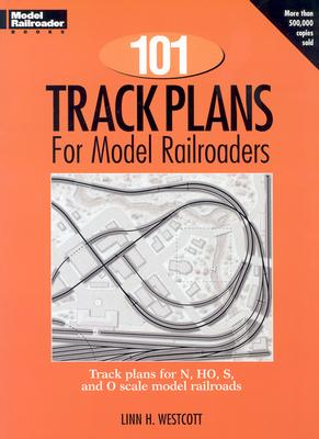 101 Track Plans for Model Railroaders By Westcott, Linn
