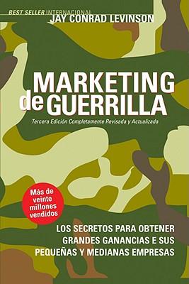 Marketing De Guerrilla By Levinson, Jay Conrad